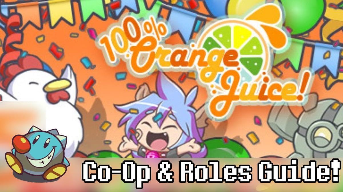 100% Orange Juice Co op Roles Guide