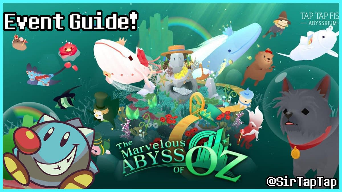 Tap Tap Fish AbyssRium Marvelous Abyss of Oz Event Guide All Hidden Fish