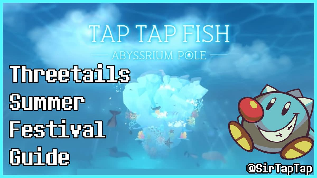 AbyssRium Pole Threetails' Summer Festival Event Guide | Fusion & Farms
