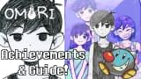Omori Guide, Walkthrough, & Achievement Unlocks